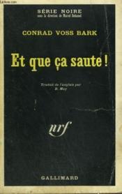 Et Que Ca Saute ! Collection : Serie Noire N° 1283 - Couverture - Format classique