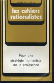 LES CAHIERS RATIONALISTES n°297 : Pour une stratégie humaniste de la croissance - Couverture - Format classique