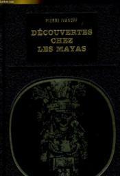 Decouvertes Chez Les Mayas - Couverture - Format classique