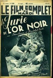 Le Film Complet Du Mardi N° 2168 - 17e Annee - La Furie De L'Or Noir - Couverture - Format classique