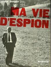 Ma Vie D'Espion - Couverture - Format classique