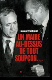 Un Maire Au-Dessus De Tout Soupcon. - Couverture - Format classique