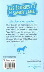 Les écuries de Sandy Lane t.7 ; un cheval en cavale - 4ème de couverture - Format classique