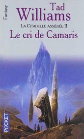 La citadelle assiégée t.2 ; le cri de camaris - Intérieur - Format classique