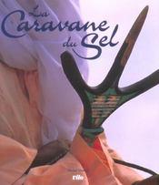 La caravane du sel - Intérieur - Format classique