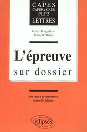L'Epreuve Sur Dossier Capes Cafep & Caer Plp2 Lettres Nouveaux Programmes Nouvelle Edition - Intérieur - Format classique