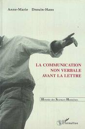 La Communication Non Verbale Avant La Lettre - Intérieur - Format classique