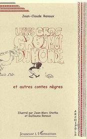 Le Plus Gros Gros Moi Du Monde Et Autres Contes Negres - Intérieur - Format classique