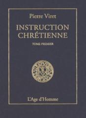 Instruction Chretienne Tome 1 - Couverture - Format classique