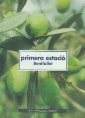 Primera estacio ; Benifallet - Couverture - Format classique
