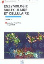 Enzymologie mole. et cell. t2 - Intérieur - Format classique