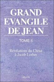 Grand evangile de jean - t. 5 - Couverture - Format classique