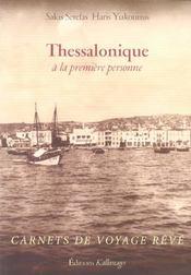 Thessalonique à la première personne ; carnets de voyage rêvé - Intérieur - Format classique