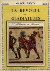 La révolte des gladiateurs - Couverture - Format classique