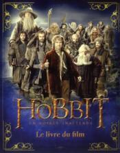 Le Hobbit ; un voyage inattendu ; le livre du film - Couverture - Format classique
