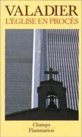 L'eglise en proces catholicisme et societe moderne - Couverture - Format classique