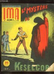 Ima L Ami Des Jeunes N° 37. Du 20 Septembre. Le Mystere De Keselgor. - Couverture - Format classique