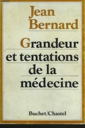 Grandeur Et Tentations De La La Medecine - Couverture - Format classique