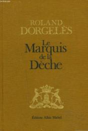 Le Marquis De La Deche - Couverture - Format classique
