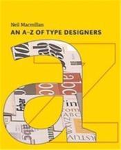 A-z of type designers - Couverture - Format classique