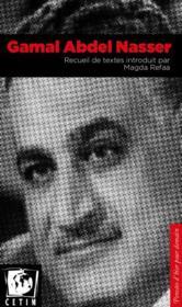 Gamal Abdel Nasser ; recueil de textes - Couverture - Format classique