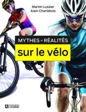 Mythes et réalités sur le vélo - Couverture - Format classique
