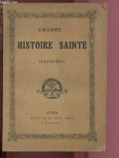 Grande Histoire Sainte Illustree - Couverture - Format classique