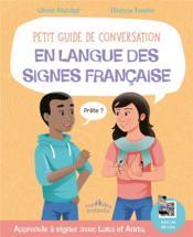 Petit guide de conversation en langue des signes française ; apprends à signer avec Lucas et Anna - Couverture - Format classique