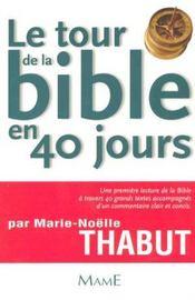 Le Tour De La Bible En 40 Jours - Intérieur - Format classique