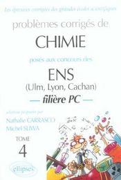 Problemes Corriges De Chimie Ens (Ulm Lyon Cachan) Tome 4 1997-2002 Filiere Pc - Intérieur - Format classique