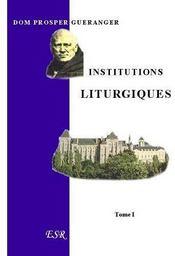 Institutions Liturgiques - Couverture - Format classique