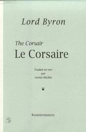 Le corsaire, poeme trad. en vers, ed. bilingue - Couverture - Format classique