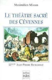 Le theatre sacre des cevennes - presente par jean-pierre richardot - Couverture - Format classique