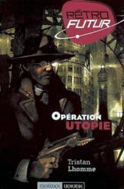 Operation Utopie - Couverture - Format classique