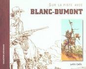 Sur La Piste De Blanc-Dumont - Intérieur - Format classique