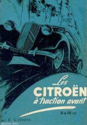 Les Citroën à traction avant 11 & 15 CV - Couverture - Format classique