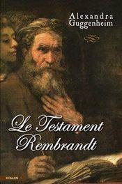 Le testament rembrandt - Intérieur - Format classique