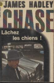 Collection La Poche Noire. N° 31 Lachez Les Chiens. - Couverture - Format classique