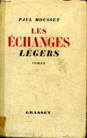 Les Echanges Legers. - Couverture - Format classique
