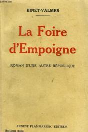 La Foire D'Empoigne. - Couverture - Format classique