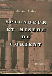 Splendeur Et Misere De L'Orient - Couverture - Format classique