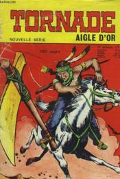 Tornade Mensuel N°1. Aigle D'Or. - Couverture - Format classique