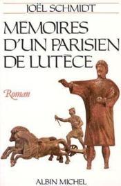 Mémoires d'un Parisien de Lutèce - Couverture - Format classique