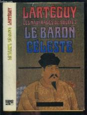 Les Naufrages Du Soleil 3- Le Baron Celeste - Couverture - Format classique