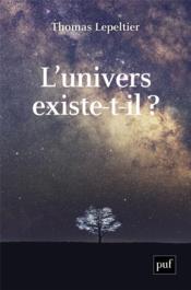 L'univers existe-t-il ? - Couverture - Format classique