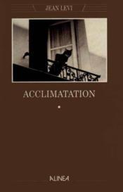 Acclimatation - Couverture - Format classique