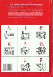 Caractères chinois ; du dessin à l'idée, 214 clés pour comprendre la Chine - 4ème de couverture - Format classique
