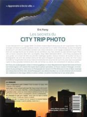 Les secrets du city trip photo ; préparatifs, repérages, parcours, prises de vue - 4ème de couverture - Format classique