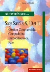 Activites sur...Sage Saari 8, 9, 10 et 11 ; gestion commerciale, comptabilité, immobilisations, paie - Couverture - Format classique