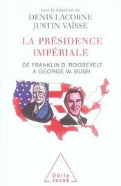 La présidence impériale - Intérieur - Format classique
